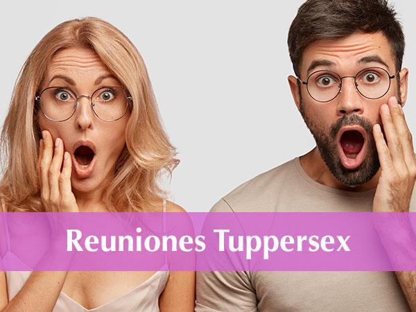 reunión tuppersex